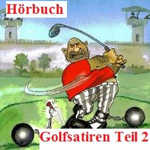 Hörbuch Golfsatiren Teil 2