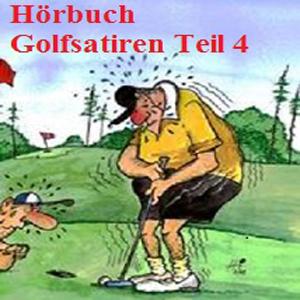 Hörbuch Golfsatiren Teil 4