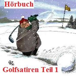 Hörbuch Golfsatiren Teil 1
