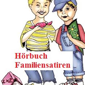 Hörbuch Familiensatiren